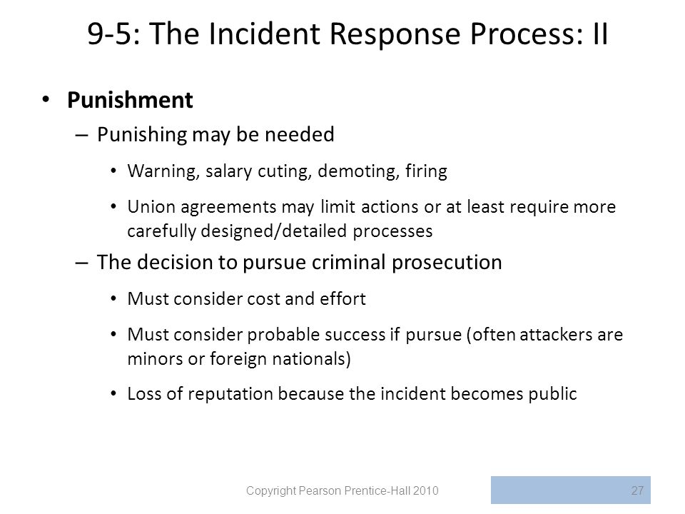 9-5: The Incident Response Process: II