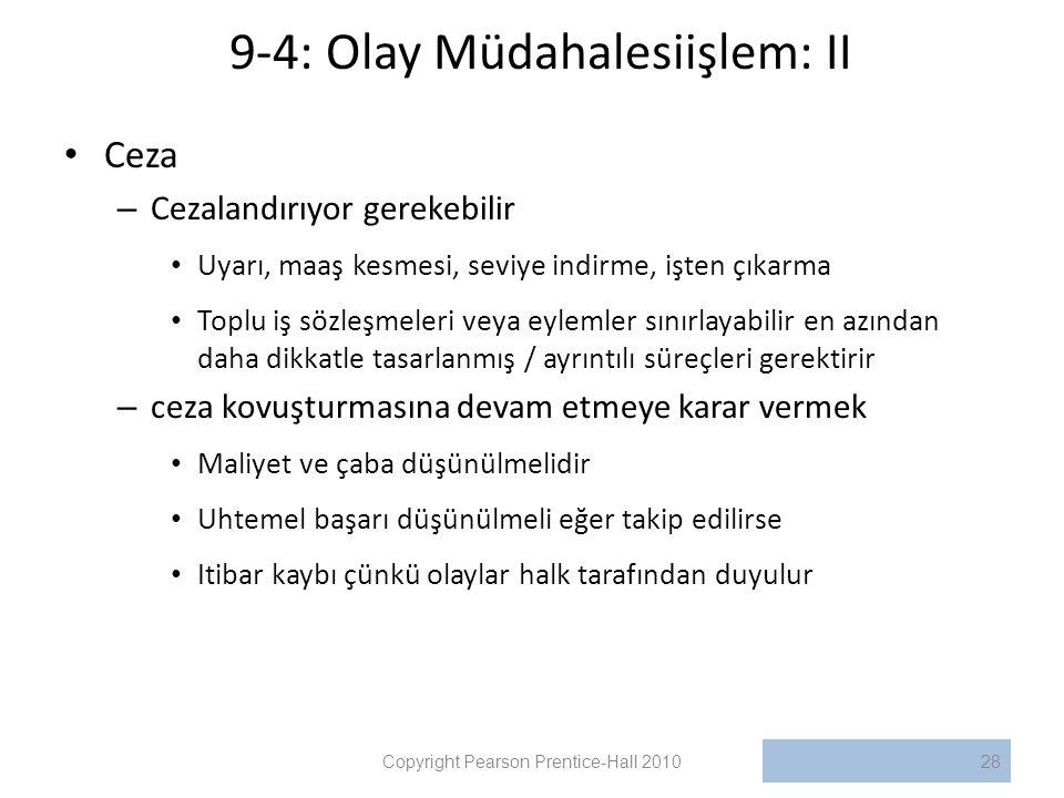 9-4: Olay Müdahalesiişlem: II