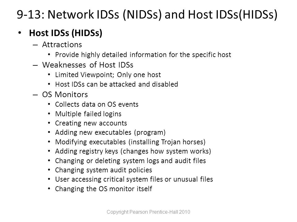 9-13: Network IDSs (NIDSs) and Host IDSs(HIDSs)