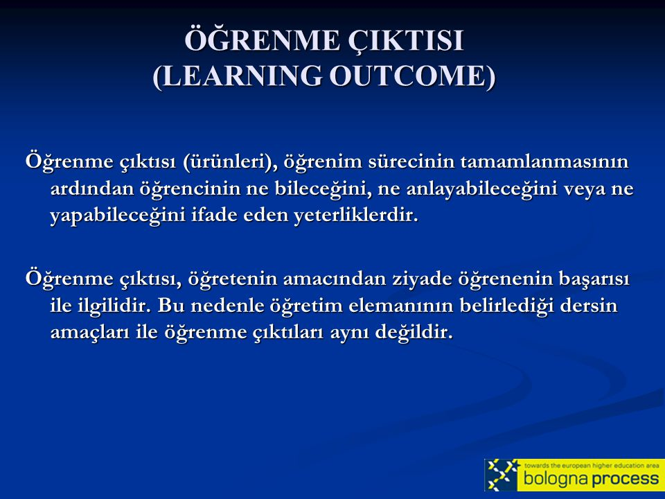 ÖĞRENME ÇIKTISI (LEARNING OUTCOME)