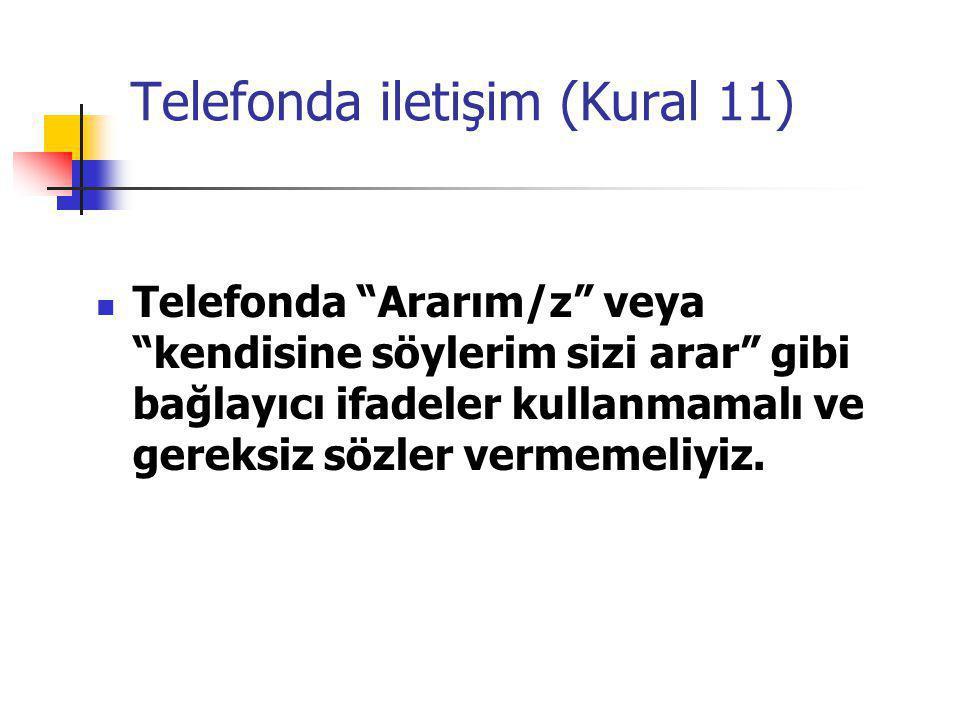 Telefonda iletişim (Kural 11)