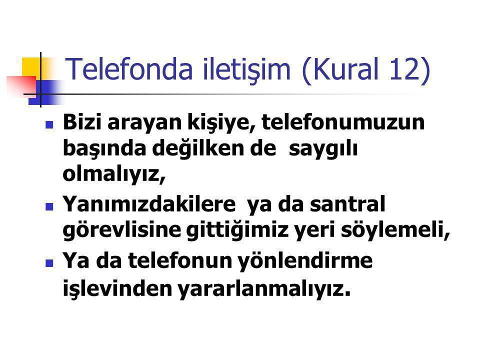 Telefonda iletişim (Kural 12)