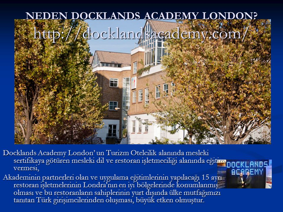 NEDEN DOCKLANDS ACADEMY LONDON http://docklandsacademy.com/