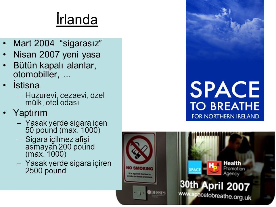 İrlanda Mart 2004 sigarasız Nisan 2007 yeni yasa