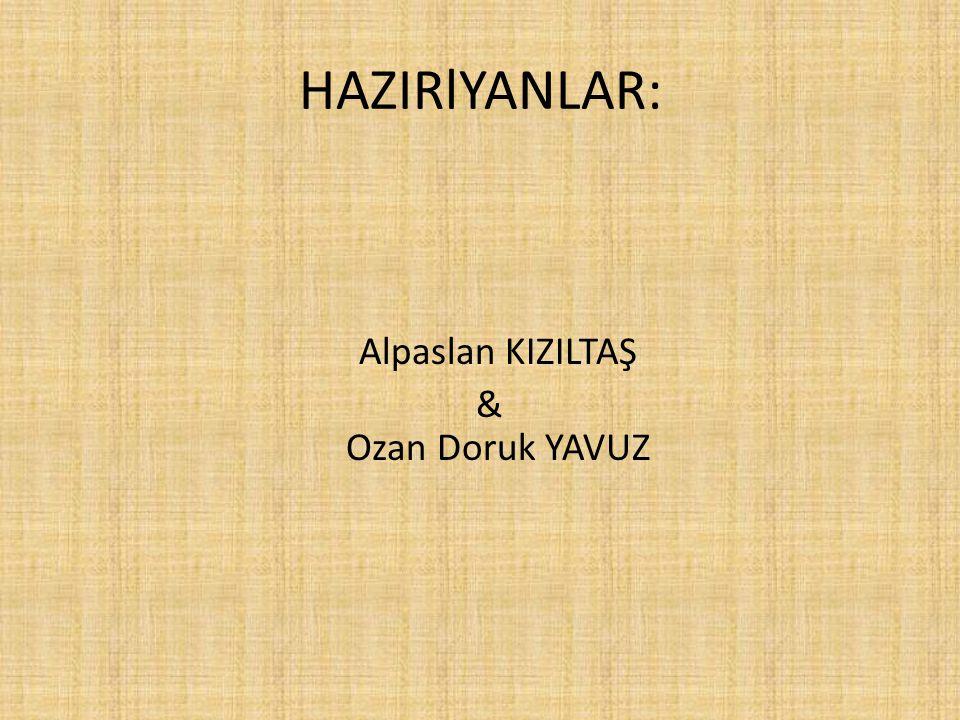 Alpaslan KIZILTAŞ & Ozan Doruk YAVUZ