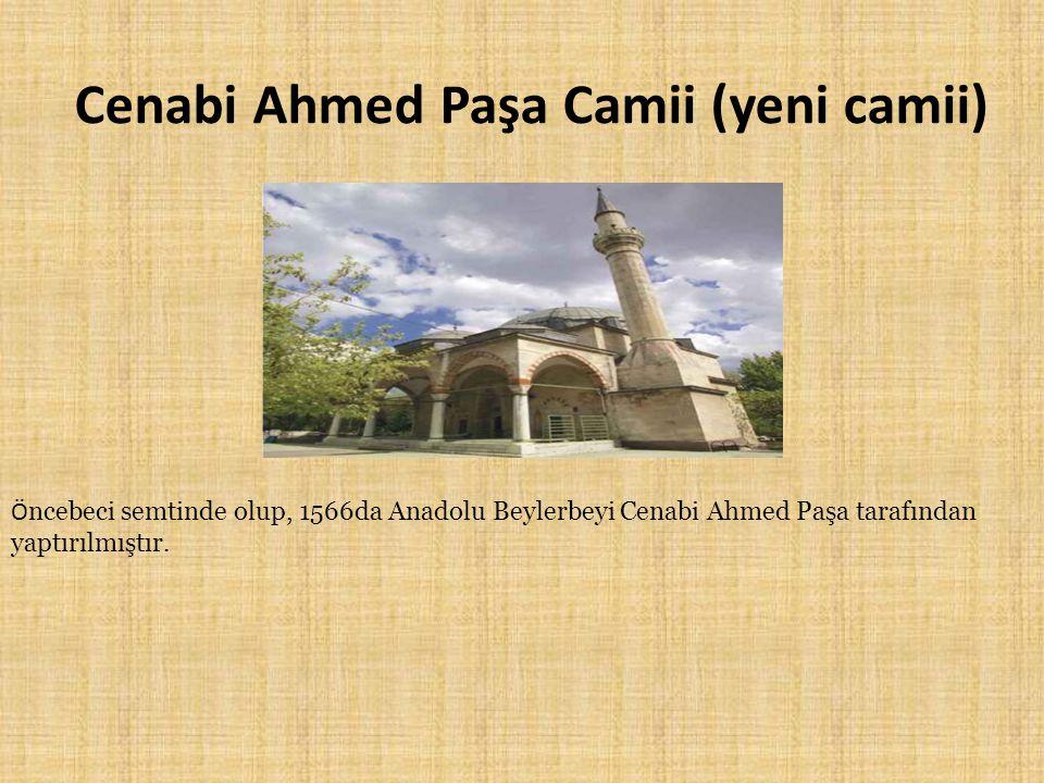 Cenabi Ahmed Paşa Camii (yeni camii)
