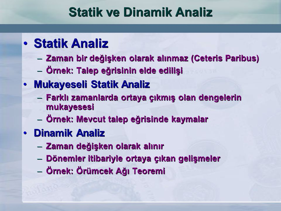 Statik ve Dinamik Analiz