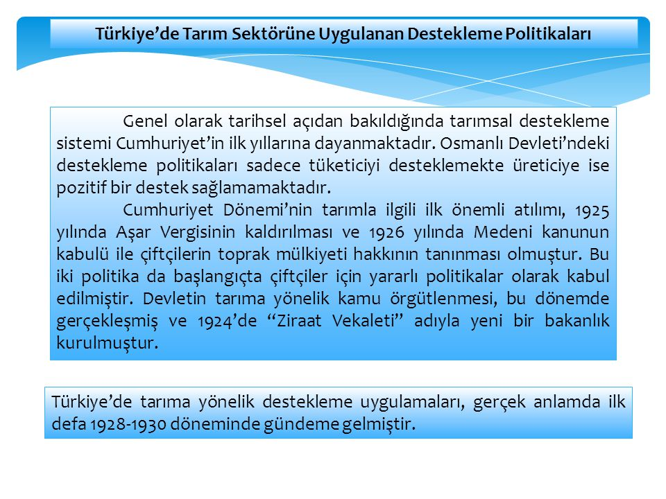 Türkiye'de Tarım Sektörüne Uygulanan Destekleme Politikaları