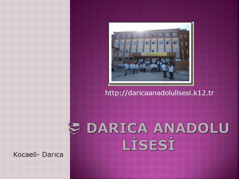  darIca ANADOLU LİSESİ
