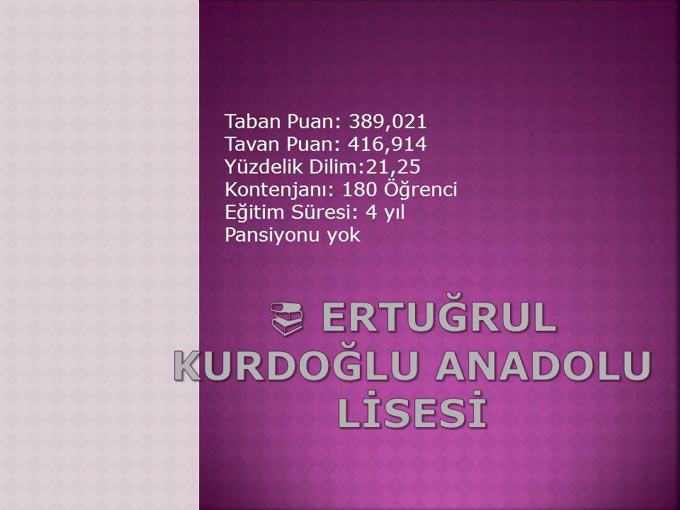  ERTUĞRUL KURDOĞLU ANADOLU LİSESİ
