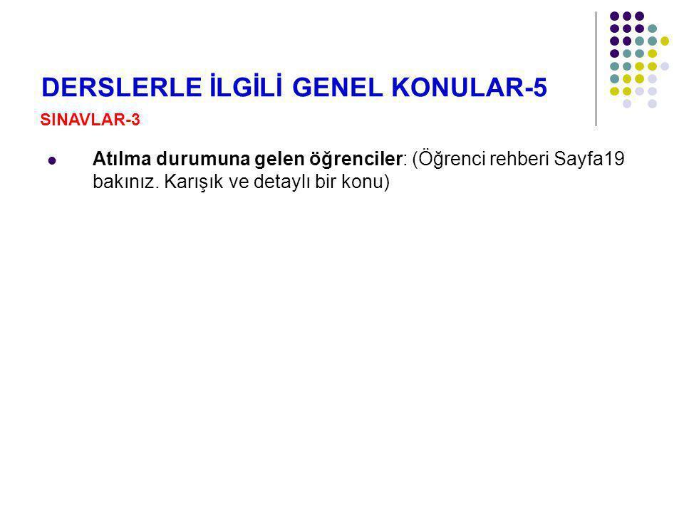DERSLERLE İLGİLİ GENEL KONULAR-5