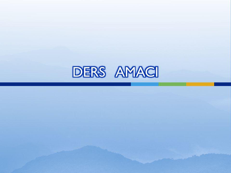 DERS AMACI