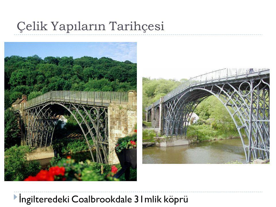 Çelik Yapıların Tarihçesi