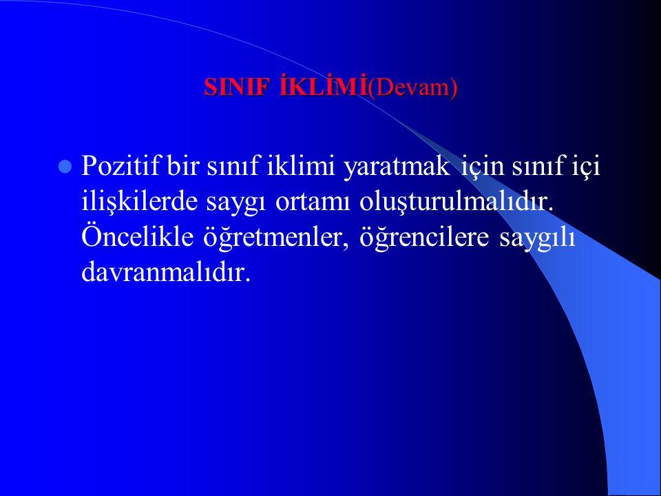 SINIF İKLİMİ(Devam)