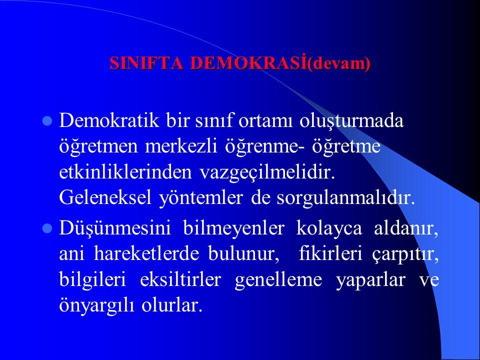 SINIFTA DEMOKRASİ(devam)