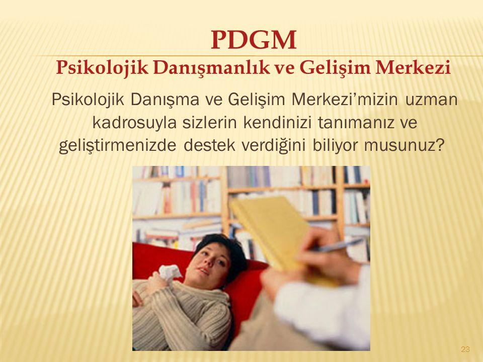 PDGM Psikolojik Danışmanlık ve Gelişim Merkezi
