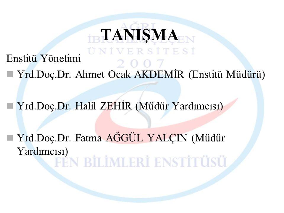 TANIŞMA Enstitü Yönetimi