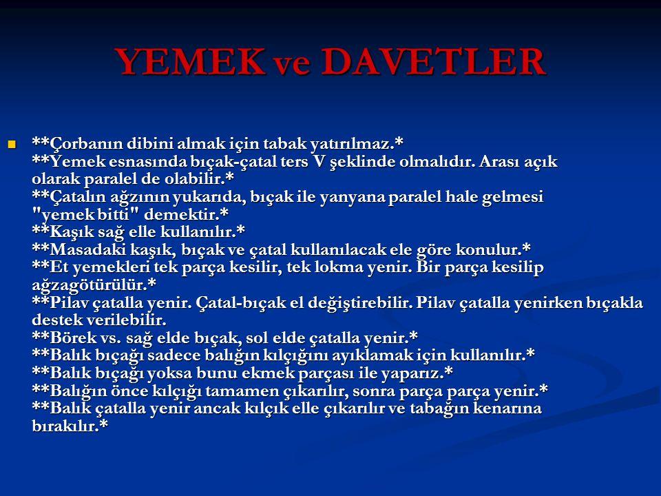 YEMEK ve DAVETLER