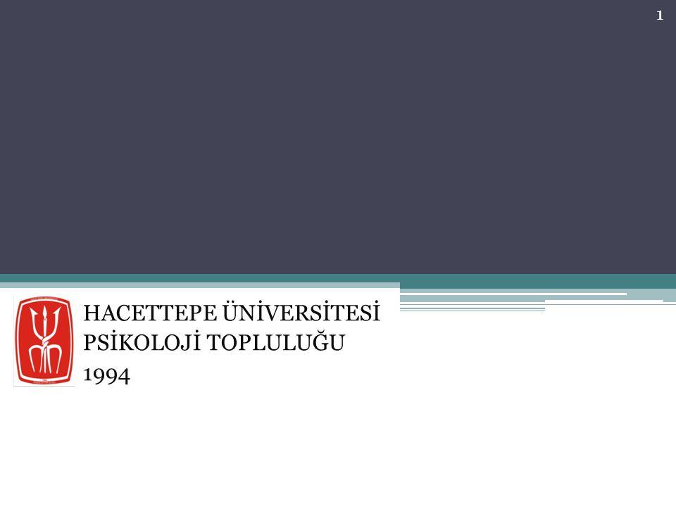 HACETTEPE ÜNİVERSİTESİ PSİKOLOJİ TOPLULUĞU 1994
