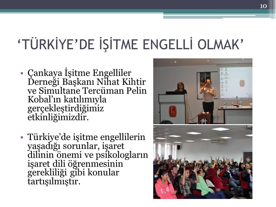 'TÜRKİYE'DE İŞİTME ENGELLİ OLMAK'
