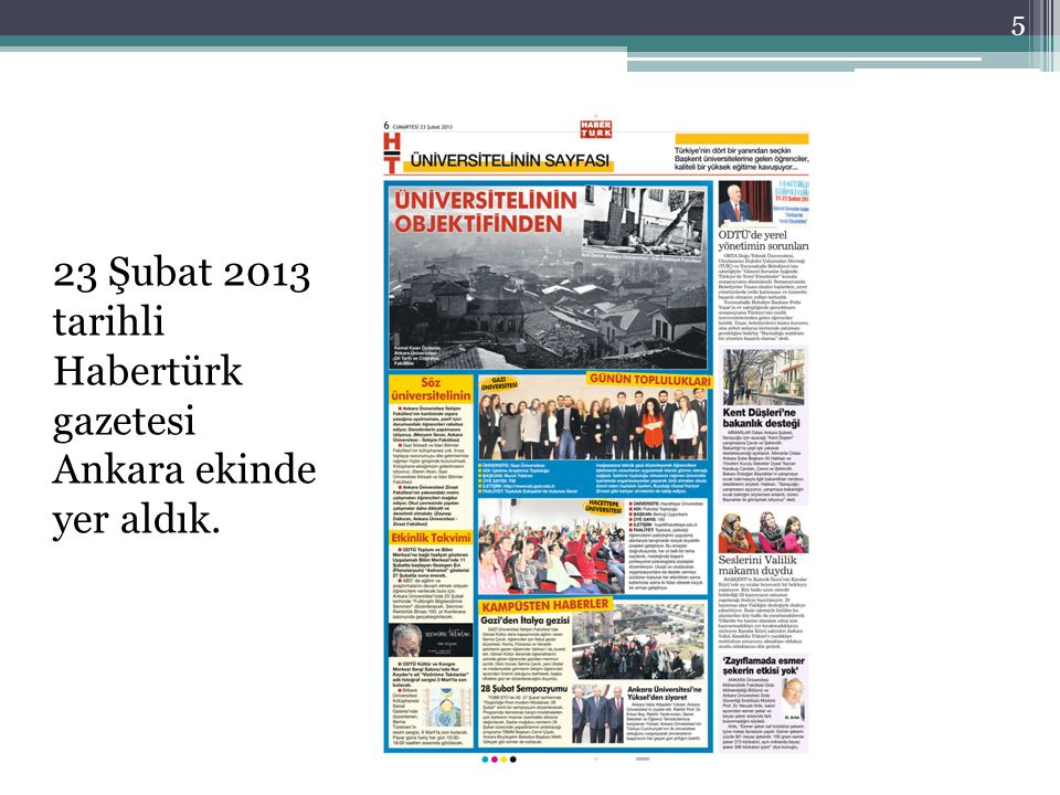 23 Şubat 2013 tarihli Habertürk gazetesi Ankara ekinde yer aldık.