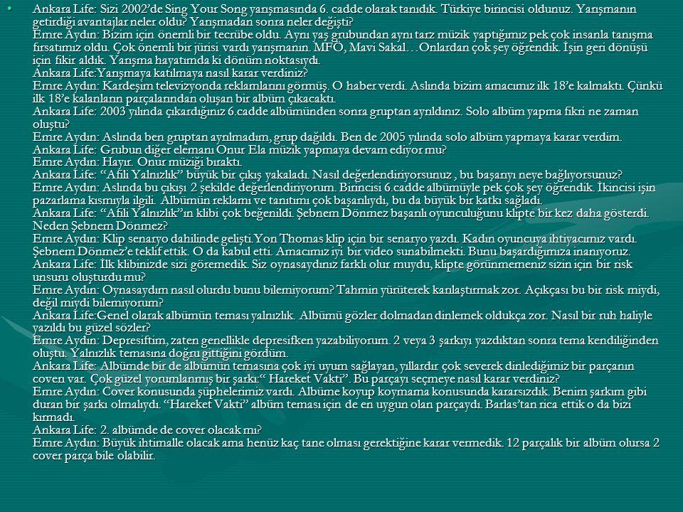 Ankara Life: Sizi 2002'de Sing Your Song yarışmasında 6