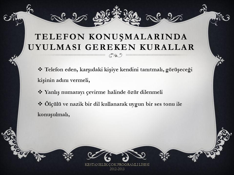 Telefon KonuşmalarInda UyulmasI Gereken Kurallar