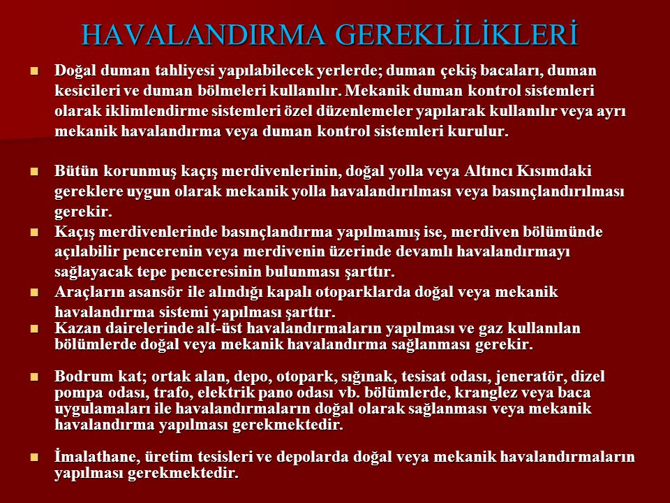 HAVALANDIRMA GEREKLİLİKLERİ