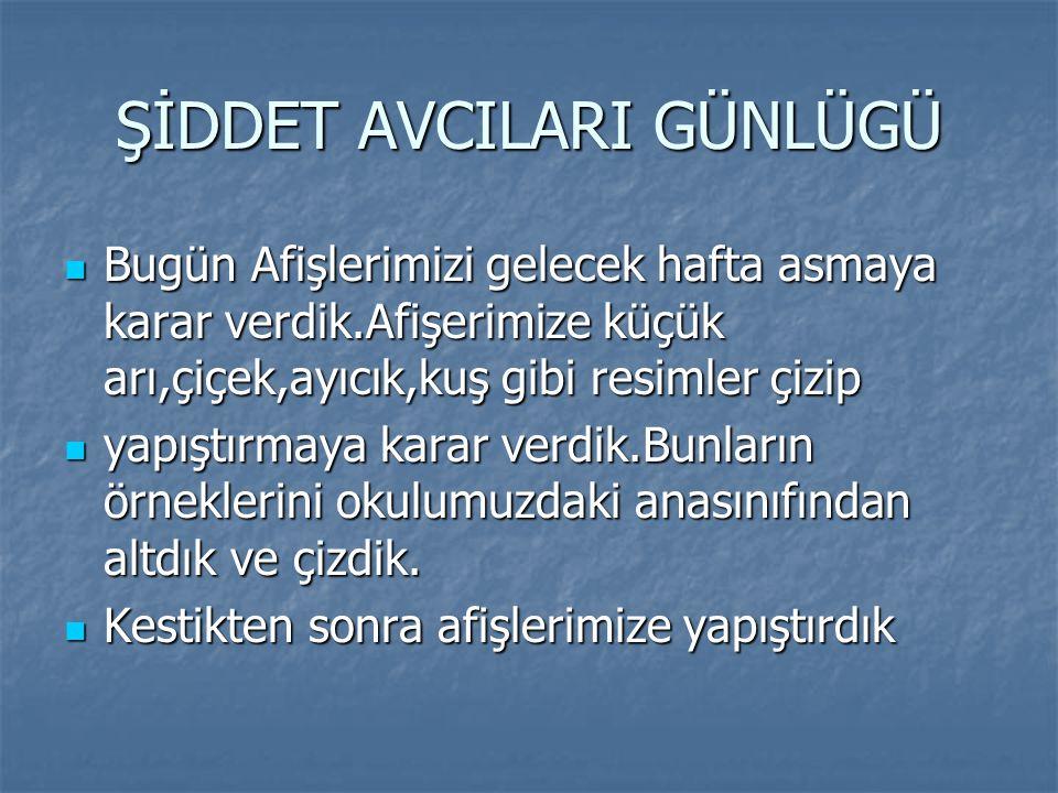 ŞİDDET AVCILARI GÜNLÜGÜ