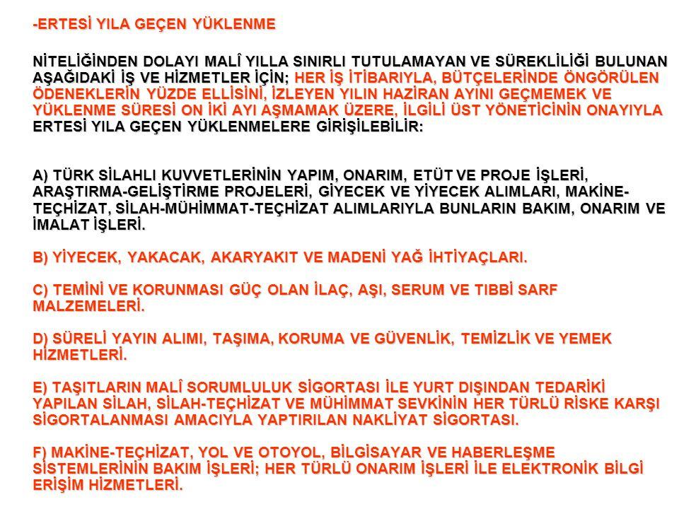 -ERTESİ YILA GEÇEN YÜKLENME