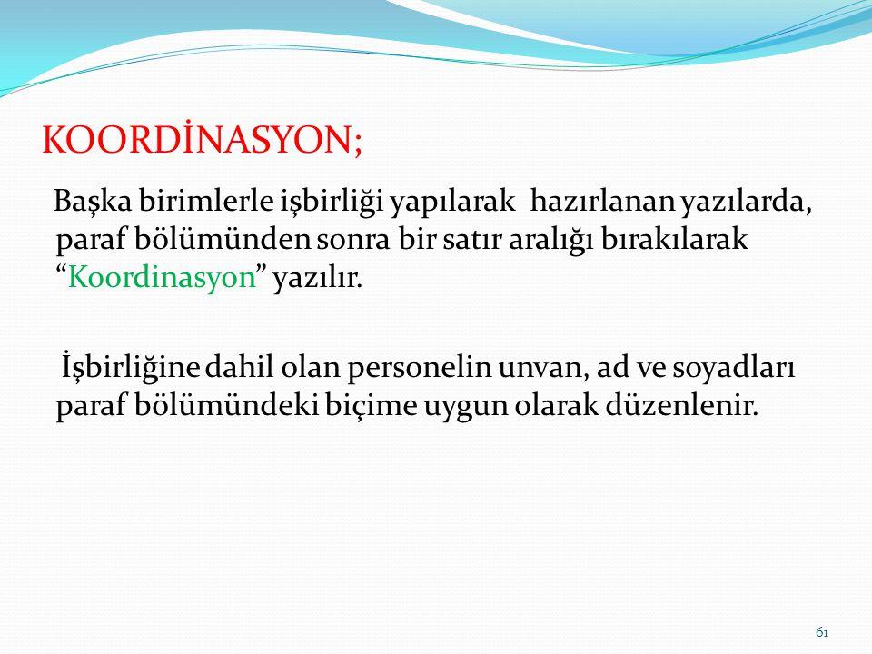 KOORDİNASYON;