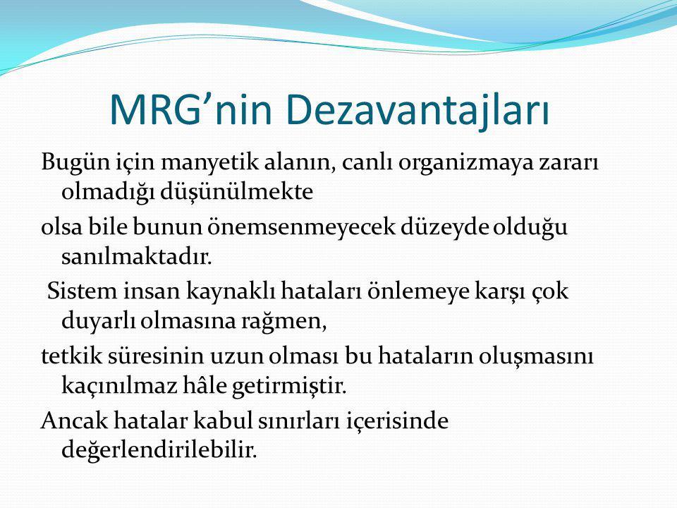 MRG'nin Dezavantajları