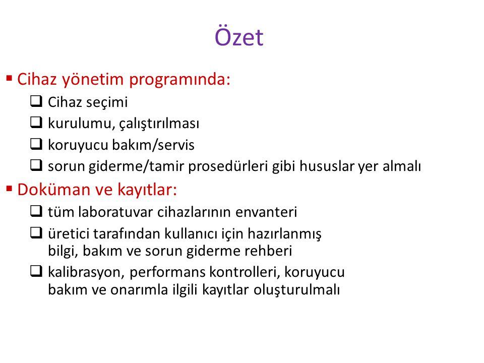 Özet Cihaz yönetim programında: Doküman ve kayıtlar: Cihaz seçimi