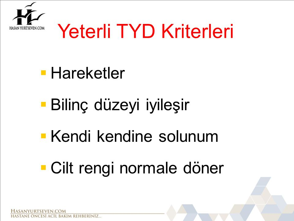 Yeterli TYD Kriterleri