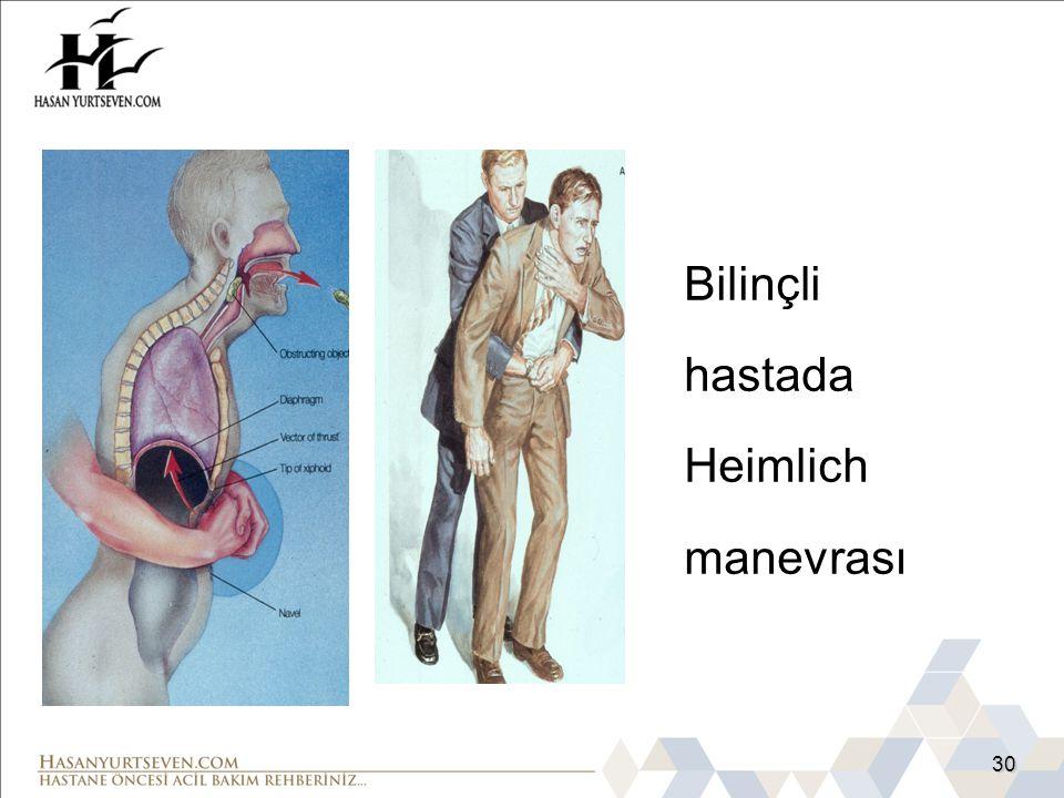 Bilinçli hastada Heimlich manevrası