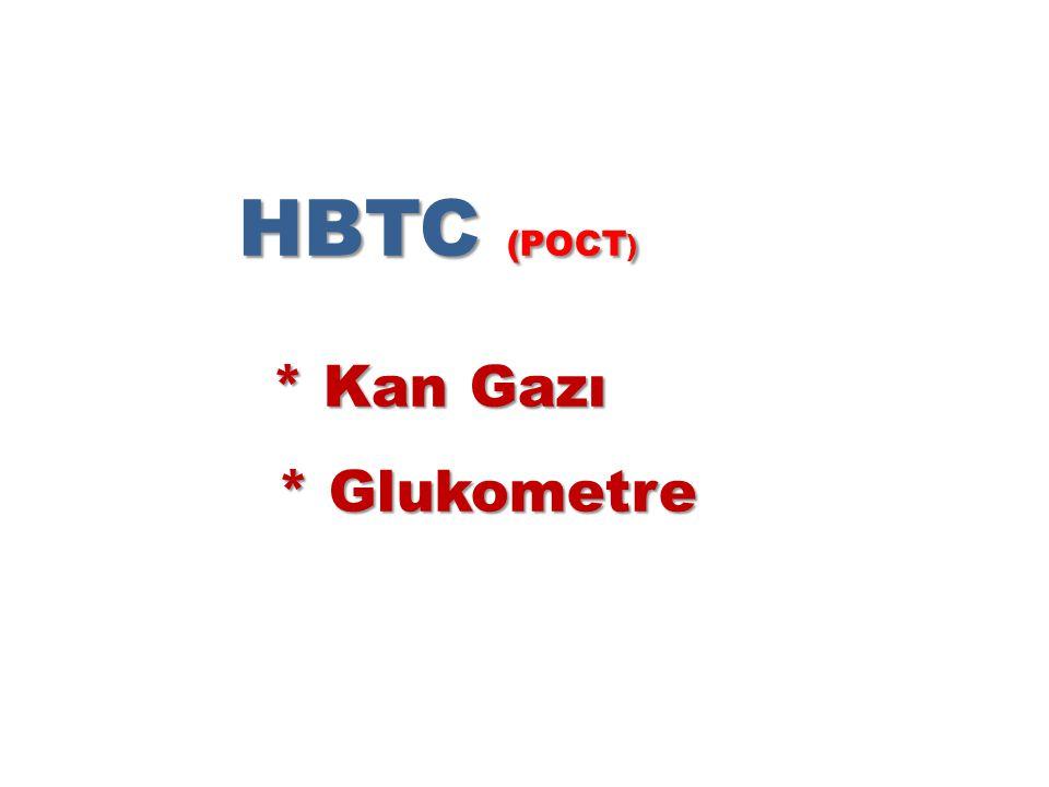 HBTC (POCT) * Kan Gazı * Glukometre