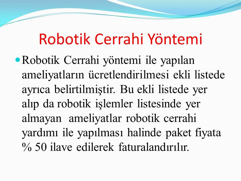 Robotik Cerrahi Yöntemi