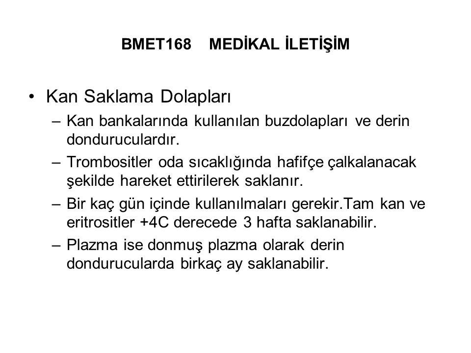 Kan Saklama Dolapları BMET168 MEDİKAL İLETİŞİM