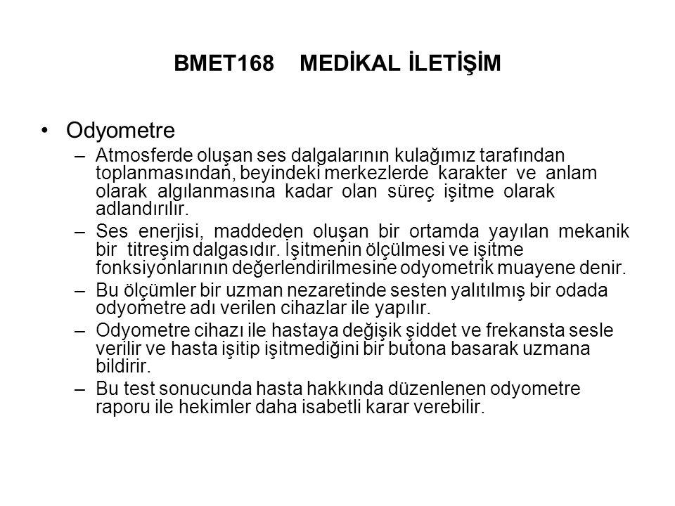 BMET168 MEDİKAL İLETİŞİM Odyometre
