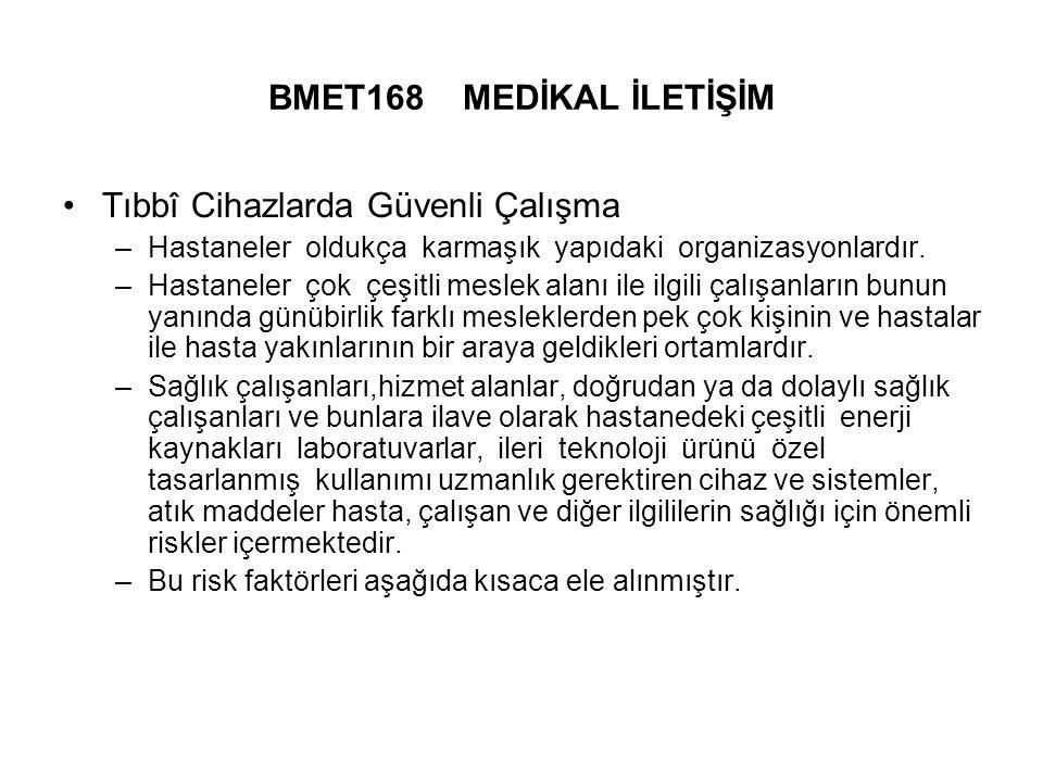 Tıbbî Cihazlarda Güvenli Çalışma