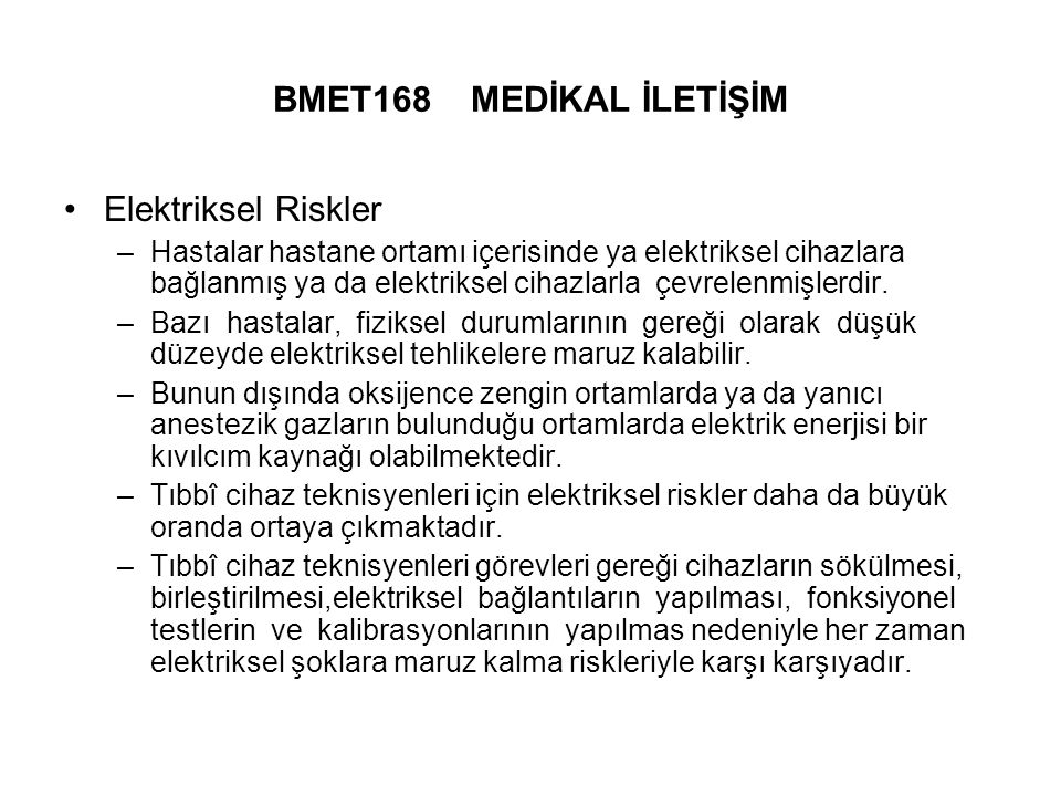 BMET168 MEDİKAL İLETİŞİM Elektriksel Riskler