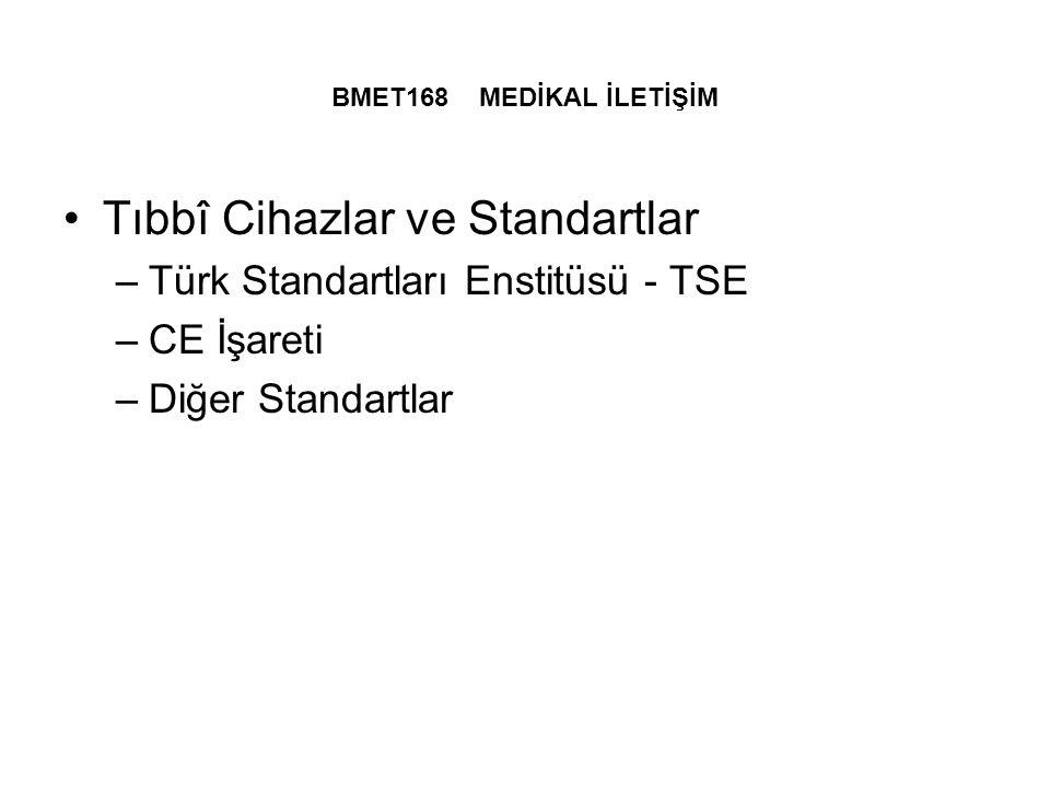 Tıbbî Cihazlar ve Standartlar