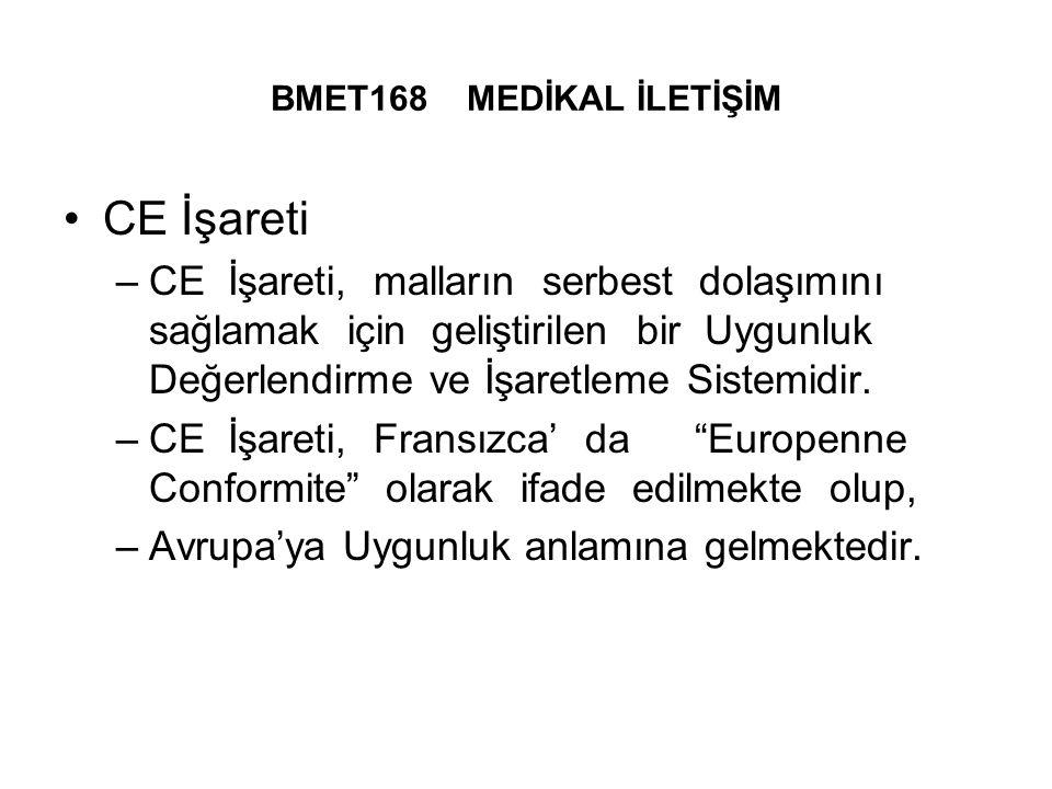BMET168 MEDİKAL İLETİŞİM CE İşareti.