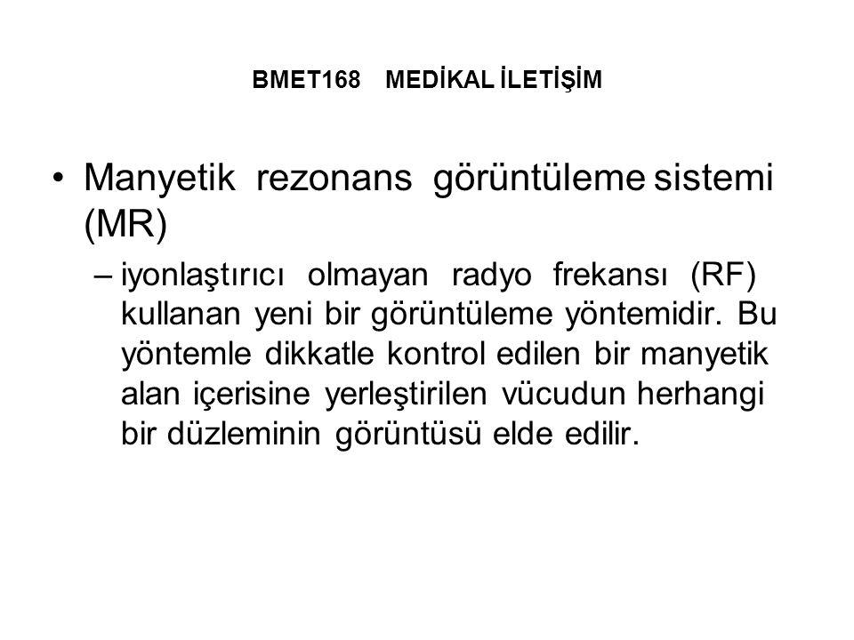 Manyetik rezonans görüntüleme sistemi (MR)