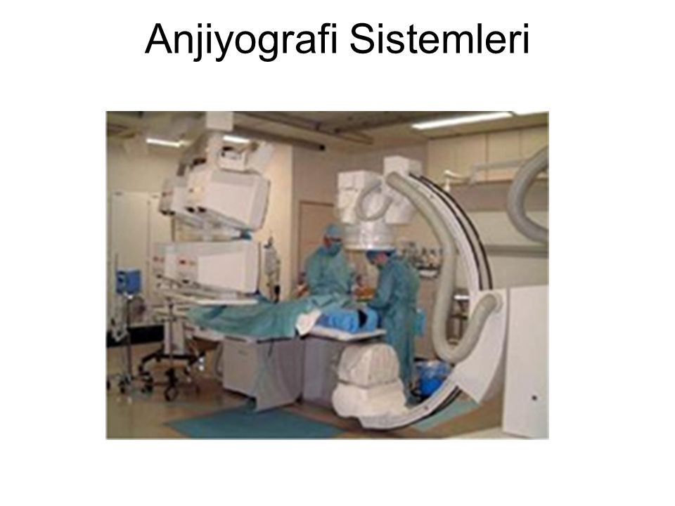 Anjiyografi Sistemleri