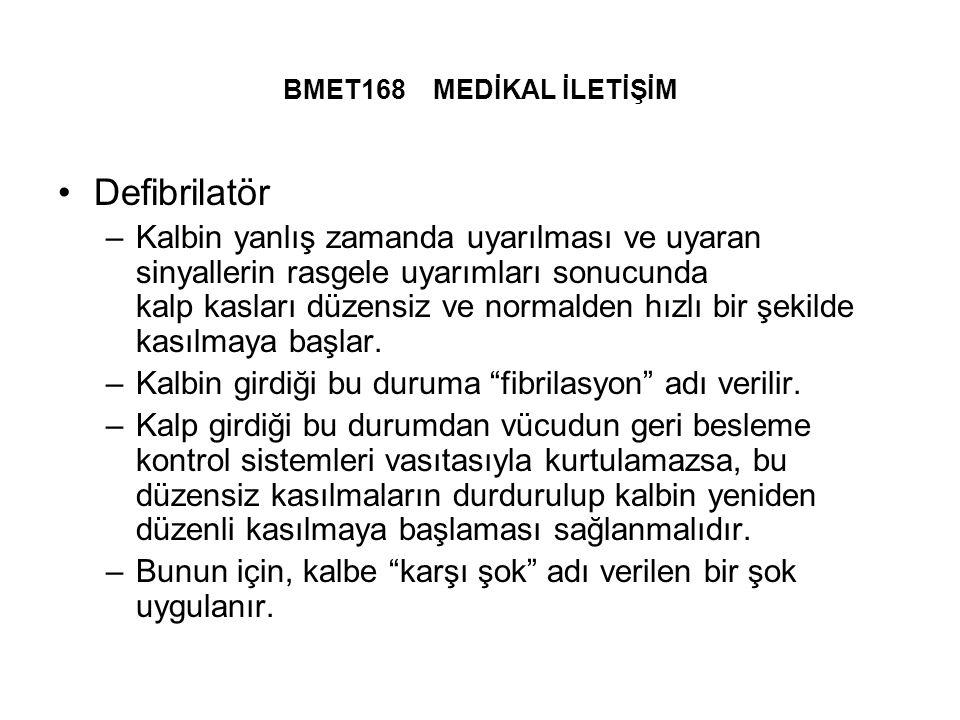 BMET168 MEDİKAL İLETİŞİM Defibrilatör.