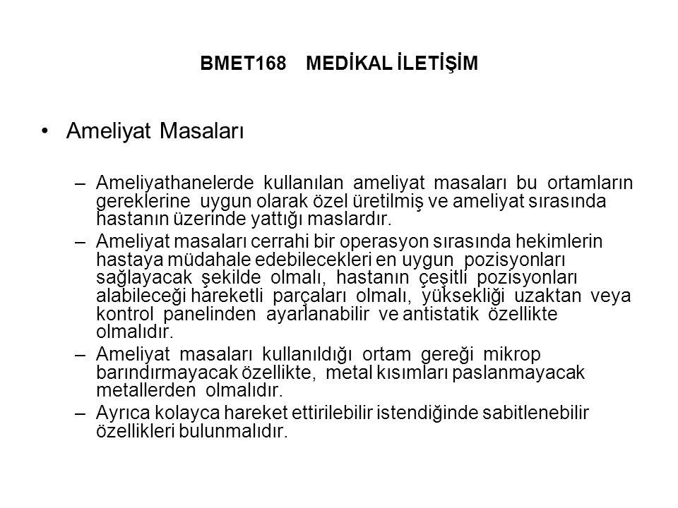 Ameliyat Masaları BMET168 MEDİKAL İLETİŞİM