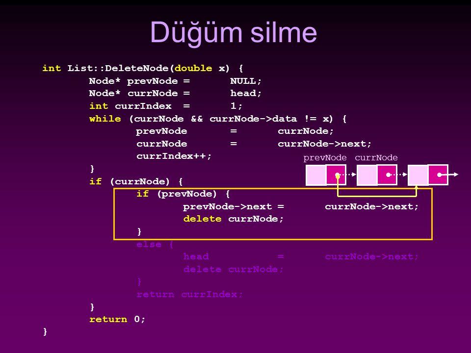 Düğüm silme int List::DeleteNode(double x) { Node* prevNode = NULL;