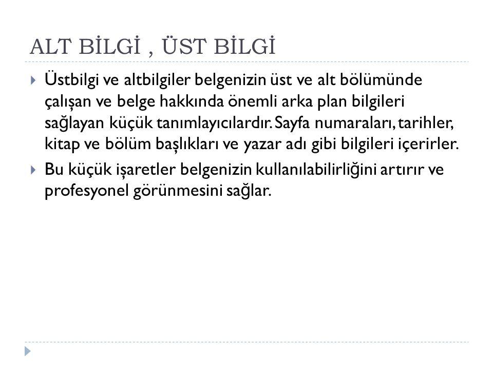 ALT BİLGİ , ÜST BİLGİ