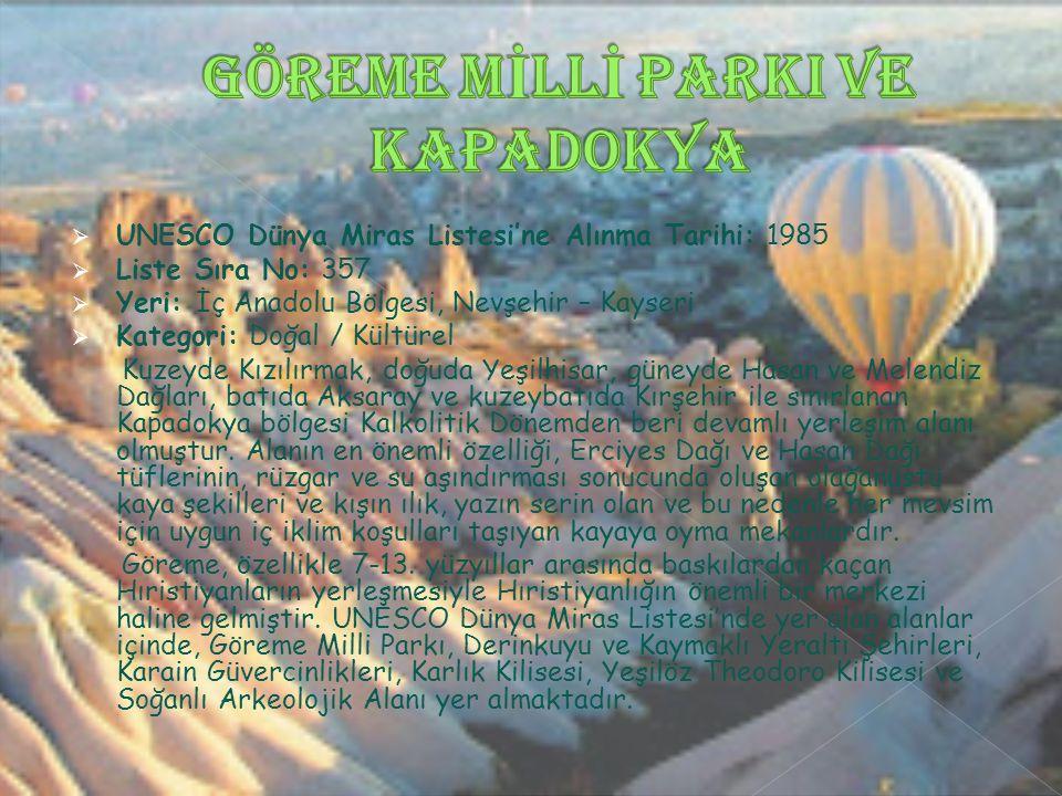 Göreme Mİllİ ParkI ve Kapadokya